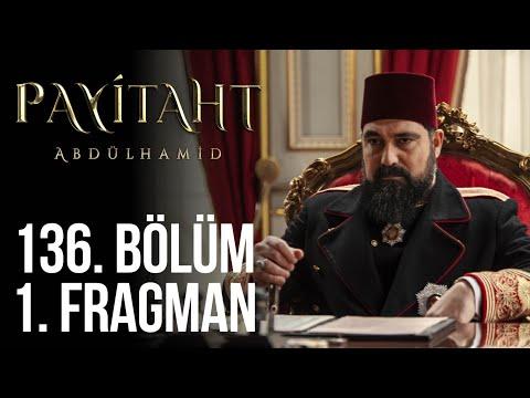 مسلسل السلطان عبد الحميد الثاني الحلقة 136