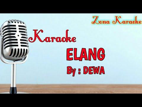 KARAOKE ELANG (DEWA)