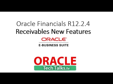Oracle Receivables New Features of Oracle eBusiness Suite R12 2 4
