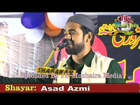 Asad Azmi All India Natiya Mushaira Sherwan Sarai Meer Azamgarh 2018 Org. Rajab Ali