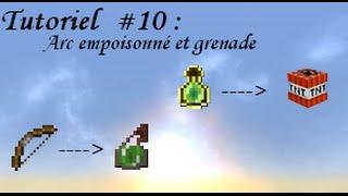 tutoriel #9 : Créer un arc poison et une grenade sans mods/plugins