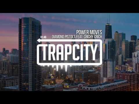 Diamond Pistols - Power Moves (feat. Crichy Crich)