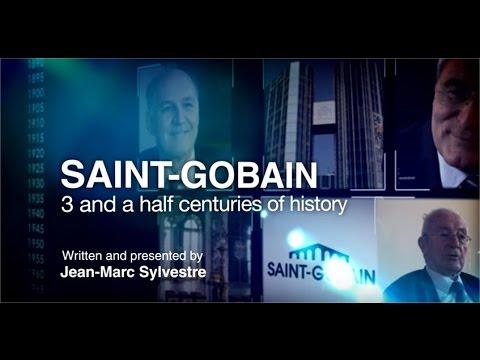 Saga BFM Business: Saint-Gobain, three  and a half centuries of history