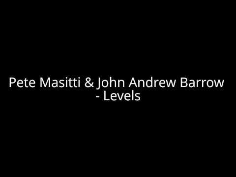 Pete Masitti & John Andrew Barrow - Levels