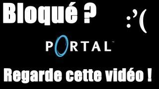 Bloqué sur Portal ? Plus maintenant !