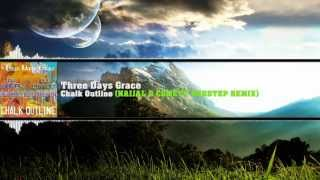 Three Days Grace - Chalk Outline (Naijal & Comett Dubstep Remix)