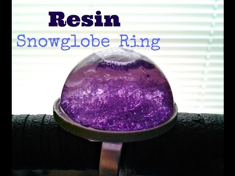 Resin: Snow Globe Ring Tutorial