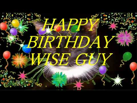 Happy Birthday Guy Images ~ Happy birthday wise guy youtube