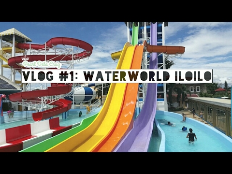 Vlog #1: WATERWORLD ILOILO