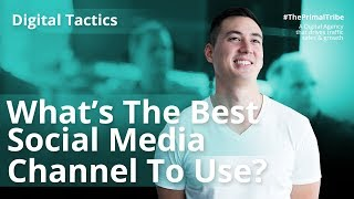 Gambar cover Digital Tactics #6 | What's The Best Social Media Channel to Use?