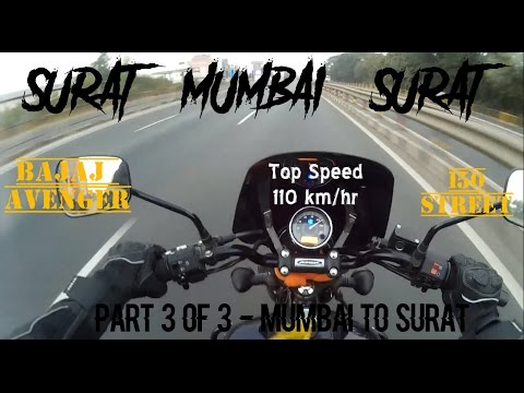 Ride from Mumbai to Surat (Part 3/3) on Bajaj Avenger 150 St