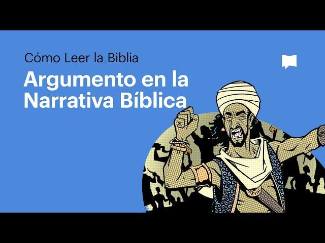 El Argumento en la Narrativa Bíblica