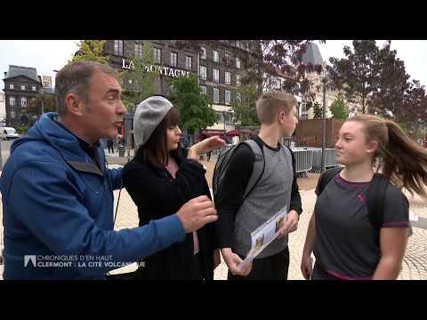 Chroniques d'en Haut : Clermont-Ferrand, la cité volcanique