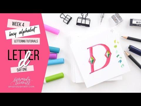Incy Alphabet: Lettering Tutorial | Day 1 Letter D | Amanda Arneill