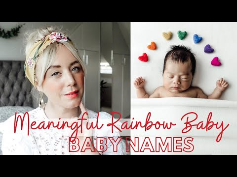 17 Perfect 'Rainbow Baby' Names With Meanings | SJ STRUM BABY NAMES