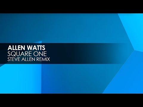 Allen Watts - Square One (Steve Allen Remix)