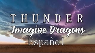 Imagine Dragons - Thunder - Subtitulada en Español