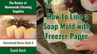 Preparing a Soap Mold