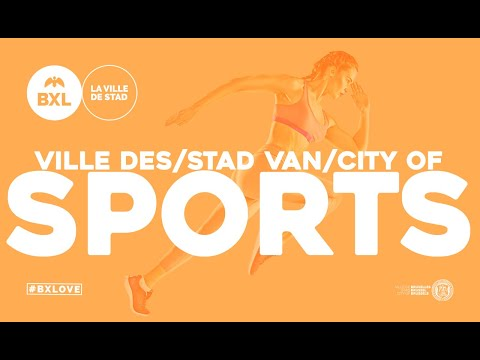Bruxelles, Ville des sports - Brussel, Sportstad - Brussels City of Sports
