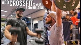 How to combine CROSSFIT and BODYBUILDING