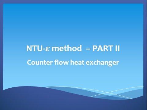 N.T.U. effectiveness method - Counter flow heat exchanger
