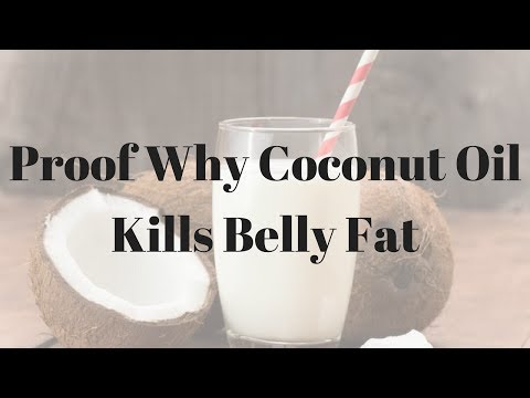Proof Why Coconut Oil Kills Belly Fat – 897