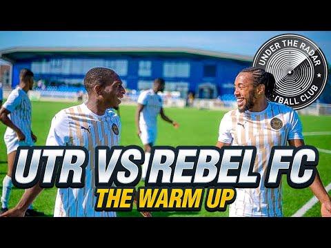 UTR FC vs Rebel FC: The Warm Up