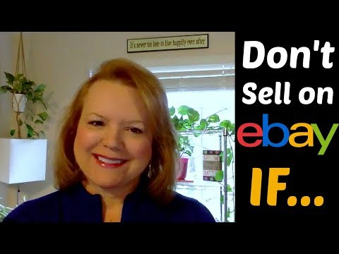 4 Reasons NOT to Sell on eBay & the ONE Reason You Should!