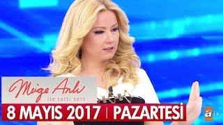 Müge Anlı ile Tatlı Sert 8 Mayıs 2017 Pazartesi - Tek Parça