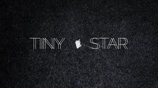 TINY STAR | The Blasting Company