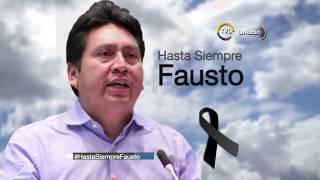 #HastaSiempreFausto -Programa especial