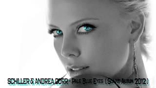 Schiller & Andrea Corr - Pale Blue Eyes  ( Sonne Album 2012 )