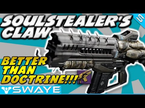 SOULSTEALER's CLAW , BETTER than Doctrine of Passing & Arminius-D !!! #Destiny