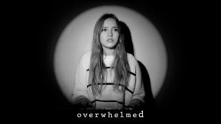 Overwhelmed - Royal & tнe Serpent (Cover)