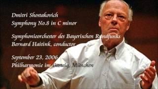 Shostakovich: Symphony No.8 in C minor - Haitink / Symphonieorchester des Bayerischen Rundfunks