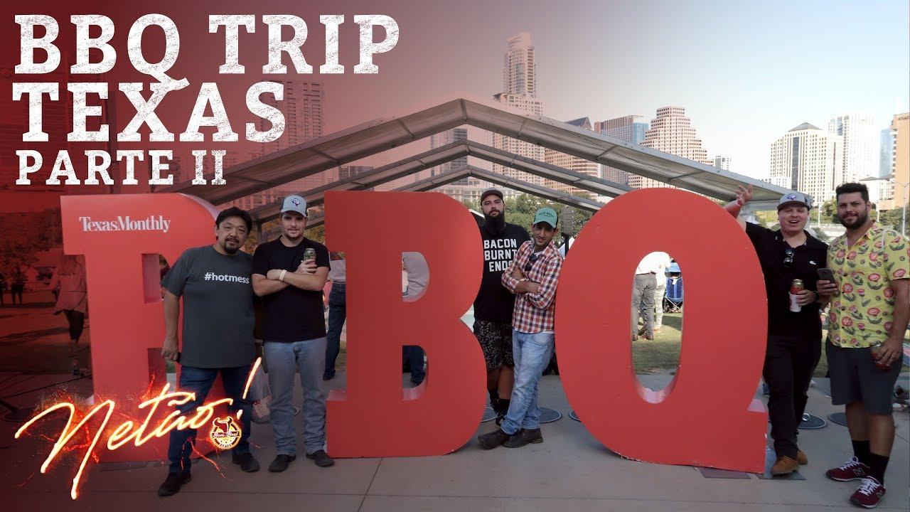 BBQ TRIP Texas – Parte II | Netão! Bom Beef