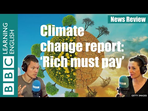 Climate change report: rich must pay for poor: invest $1.7 trillion to adapt - News Review