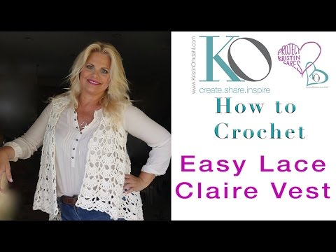 Tender Claire Crochet Vest SLOW for BEGINNERS Right Hand Crocheter Easy Pattern