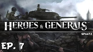 Playing Cat and Mouse! - Ep. 7 - Heroes And Generals - Spaatz Update - Let's Play