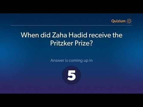 When did Zaha Hadid receive the Pritzker Prize?   Zaha Hadid Quiz