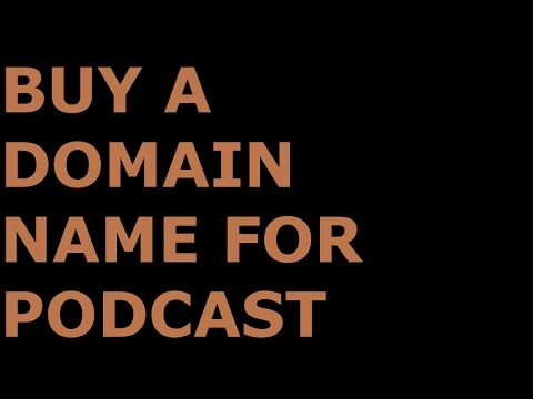 How To Buy A Domain Name For Your Podcast (Ep18)