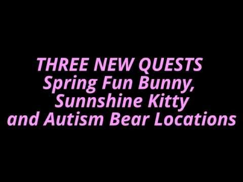 THREE NEW QUESTS Spring Fun Bunny, Sunnshine Kitty and Autism Bear Locations Build-a-bearville