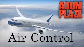 Adum Plaze: Air Control