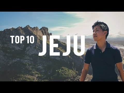 Top 10 Things to Do in Jeju - Jeju Island Travel Guide