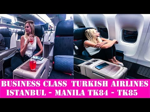 Turkish Airlines Business Class flight experience review Istanbul - Manila TK84 TK85 + Lounge Manila