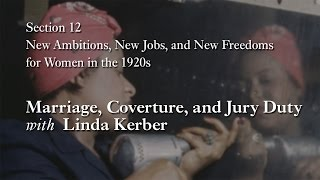 MOOC WHAW1.2x | 12.2.4 Marriage, Coverture, and Jury Duty with Linda Kerber