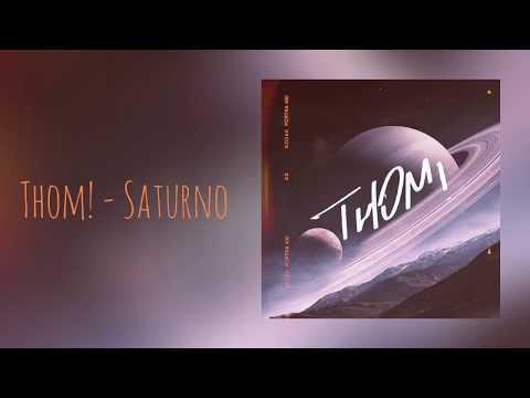 THOM! - Saturno