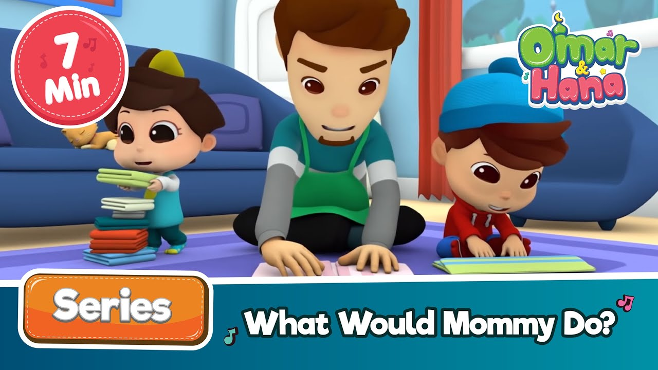 Omar & Hana | What Would Mommy Do ? | Islamic catoons