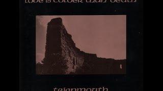 LOVE IS COLDER THAN DEATH - TEIGNMOUTH 1991 (FULL ALBUM)