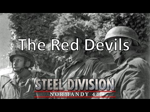 Steel Division: Normandy 44 - The Red Devils